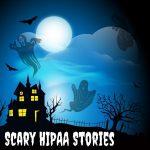 Scary HIPAA Stories - Ep 77