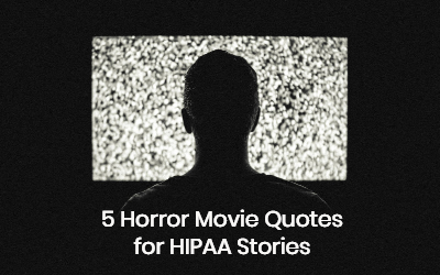 5 Horror Movie Quotes For Hipaa Stories Hipaa For Msps